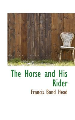 The Horse and His Ri...
