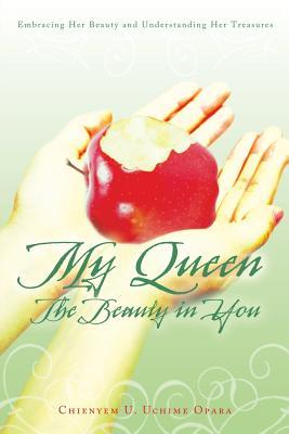 My Queen the Beauty in You