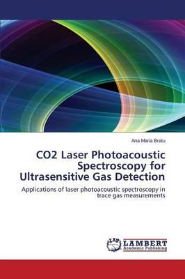CO2 Laser Photoacoustic Spectroscopy for Ultrasensitive Gas Detection