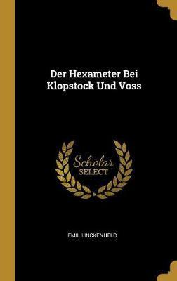 Der Hexameter Bei Klopstock Und Voss