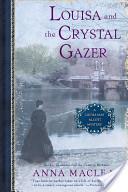 Louisa and the Crystal Gazer