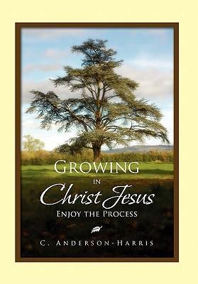 Growing in Christ Jesus