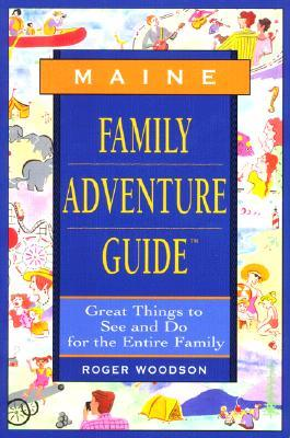 Maine Family Adventure Guide