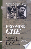 Becoming Che