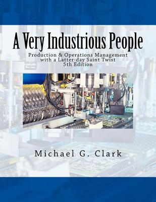 A Very Industrious People