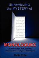Unraveling the Mystery of Monologues