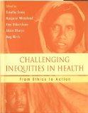 Challenging Inequities in Health