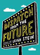 Dispatch from the Future