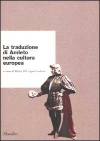 La traduzione di Amleto nella cultura europea