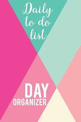 Daily to do list - Day organizer