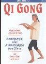 Qi Gong - Bewegung- und Atemübungen aus China
