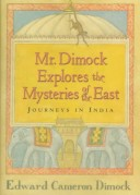 Mr.Dimock explores the mysteries of the east