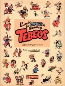Cuando los cómics se llamaban tebeos