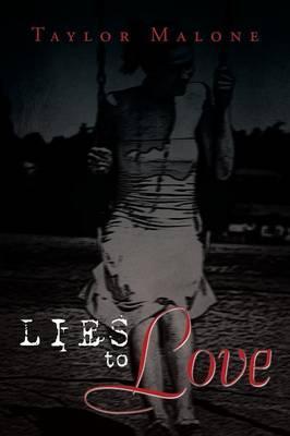 Lies to Love