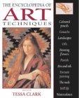 The Encyclopedia of Art Techniques