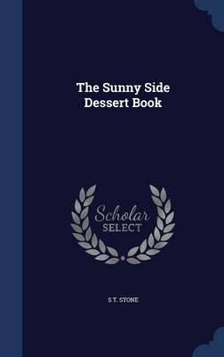 The Sunny Side Dessert Book