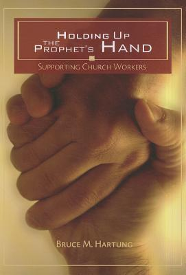 Holding Up the Prophet's Hand