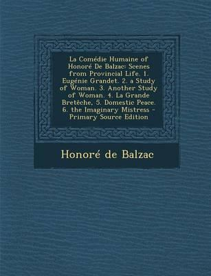 La Comedie Humaine of Honore de Balzac