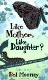 Like Mother, Like Da...