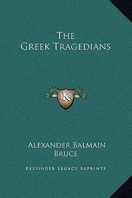 The Greek Tragedians