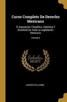Curso Completo de Derecho Mexicano