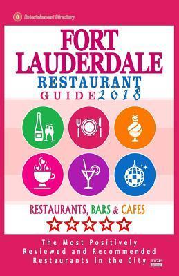 Fort Lauderdale Restaurant Guide 2018