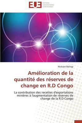 Amelioration de la Quantite des Reserves de Change en R.d Congo