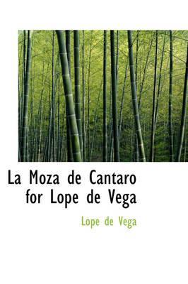 La Moza de Cantaro for Lope de Vega