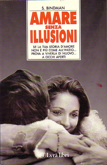 Amare senza illusion...
