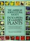 American Horticultural Society Encyclopedia of Gar Den Plants