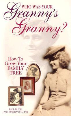 Who Was Your Grannys Granny