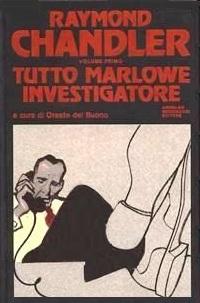 Tutto Marlowe investigatore