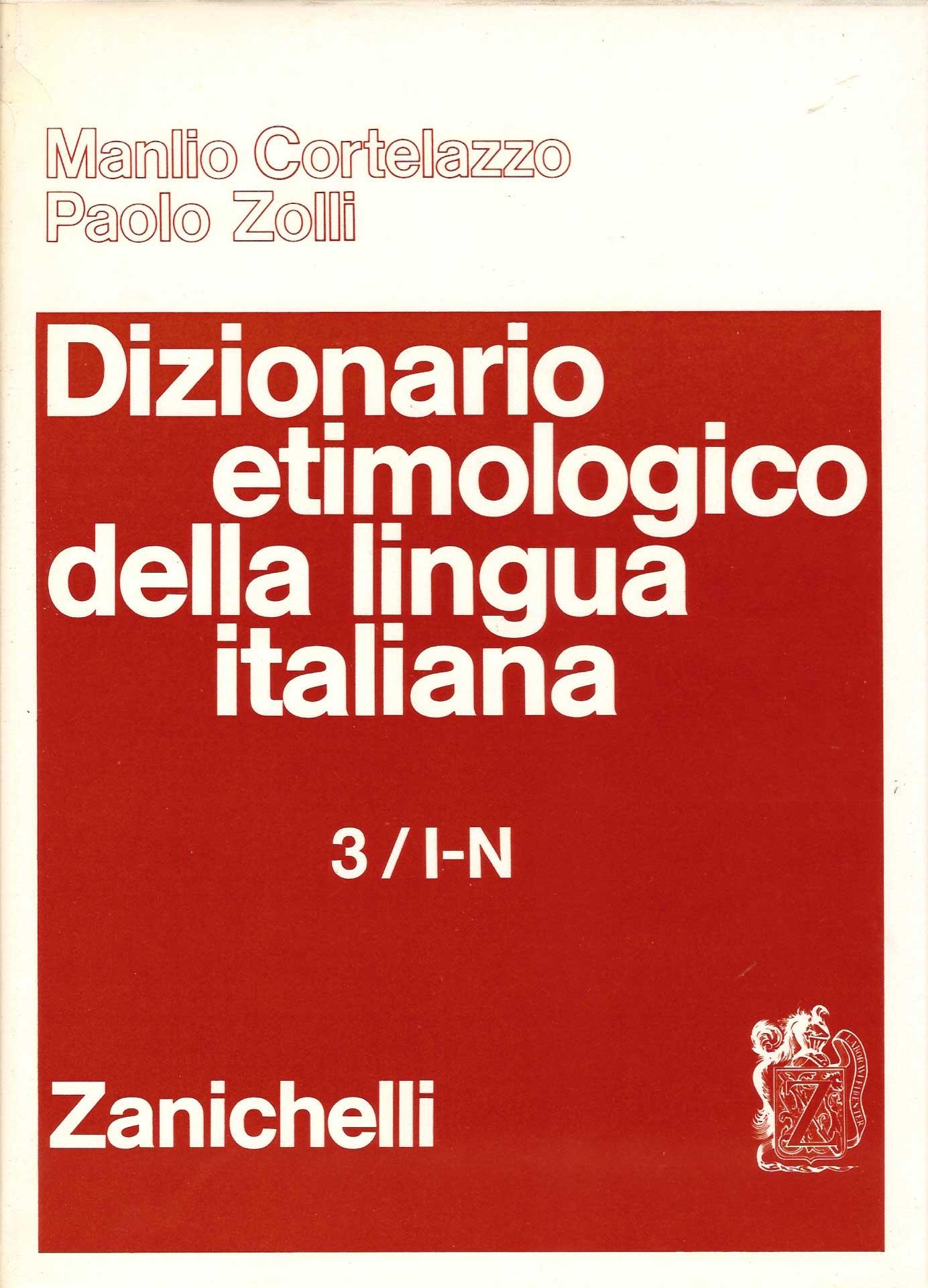 Dizionario etimologico della lingua italiana - vol. 3