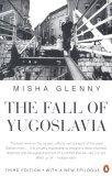 """Fall of Yugoslavia:..."