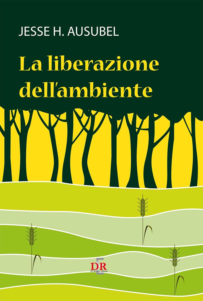 La liberazione dell'ambiente