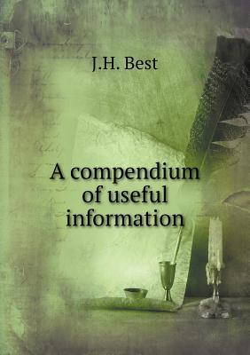 A Compendium of Useful Information