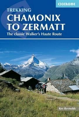 Cicerone Trekking Chamonix to Zermatt