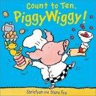 Count to Ten, PiggyWiggy