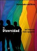 La diversidad. Un itinerario italo-spagnolo