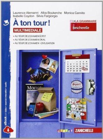 A ton tour. Livre de l'élève-Cahier d'exercises. Per la Scuola media. Con e-book. Con espansione online