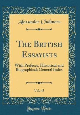 The British Essayists, Vol. 45