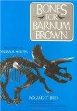 Bones for Barnum Brown