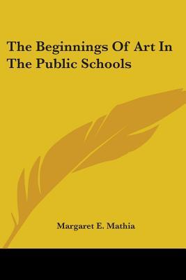 The Beginnings of Art in the Public Schools