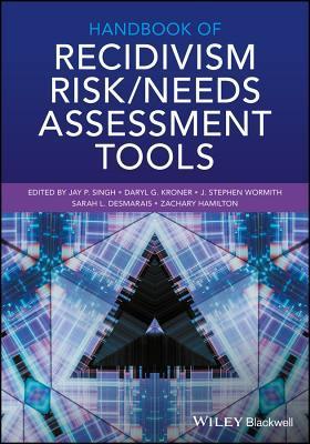 Handbook of Recidivism Risk/Need Assessment Tools