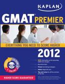 Kaplan GMAT Premier 2012