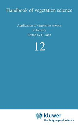 Application of Vegetation Science to Forestry