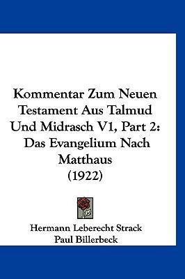 Kommentar Zum Neuen Testament Aus Talmud Und Midrasch V1, Part 2