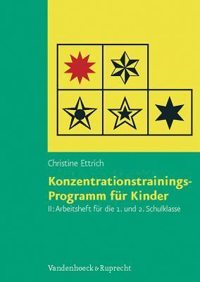 Konzentrationstrainings-programm Fur Kinder. Arbeitsheft Ii
