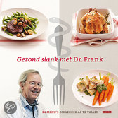 Gezond slank met dr. Frank / druk 1