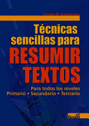 Tecnicas Sencillas Para Resumir Textos/ Simple Techniques to Summerize Text